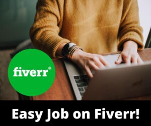 Start Freelancing on Fiverr with an Easy Job